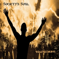 Society's Soul | Soulscream