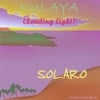 Solaro: Kulaya (Sending Light)
