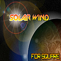 Solar Wind | For Square