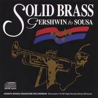 Solid Brass | Gerswhin to Sousa
