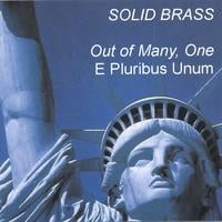Solid Brass | Out of Many, One