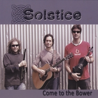 Solstice | Come to the Bower