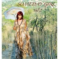 Someday Girl: Someday Girl, Vol. 2