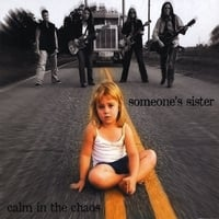 Someone's Sister | Calm in the Chaos