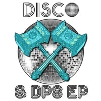 Songhammer | Disco and DPS - EP