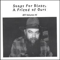 Various | Songs For Blaze, A Friend Of Ours