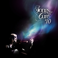 Various Artists | Songs for the Cure '10