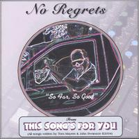 This Song's For You | No Regrets