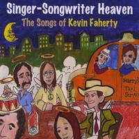 Various Artists | Singer-Songwriter Heaven - The Songs Of Kevin Faherty