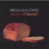 V/A: Friends and Lovers : Songs of Bread