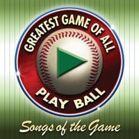 Various Artists | Songs of the Game: Greatest Game of All Play Ball