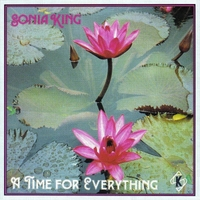 Sonia King | A Time for Everything