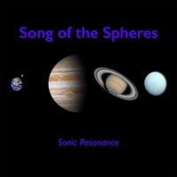 Sonic Resonance | Song of the Spheres