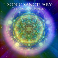 Sonic Sanctuary | The Color of Forever