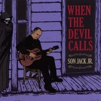 Son Jack Jr.: When the Devil Calls