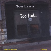 Son Lewis: Too Hot