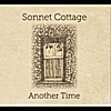 Sonnet Cottage: Another Time