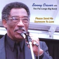 Sonny Craver | Please Send Me Someone To Love
