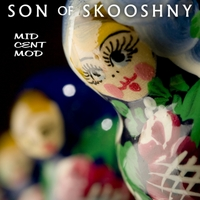 Son of Skooshny | Mid Cent Mod
