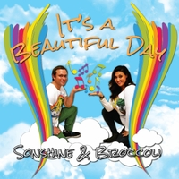 Sonshine and Broccoli | It's a Beautiful Day