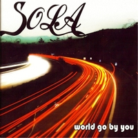 Sons of L.A.: World Go By You
