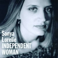 Sonya Lorelle | Independent Woman