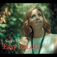 Sonya Lorelle | Easy to Love