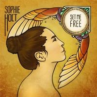 Sophie Holt: Set Me Free