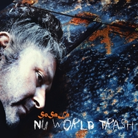 SoSaLa | Nu World Trash