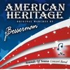 Sounds of Sousa Concert Band: American Heritage Original Marches by jBosserman