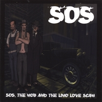 SOS | SOS, The Mob, And The Limo Love Scam