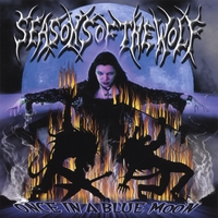 Seasons Of The Wolf | Once In A Blue Moon