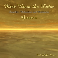 Gregory | Mist Upon the Lake