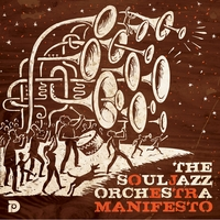 The Souljazz Orchestra | Manifesto