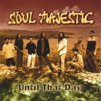 Soul Majestic | Until That Day