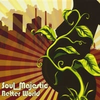 Soul Majestic | Better World