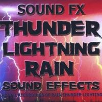 Sound Fx | Sound Effects - Thunder, Lightning, Rain | CD Baby Music