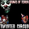 Sounds of Terror: Twisted Circus