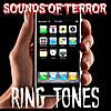 Sounds of Terror: Haunted Ring Tones