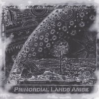 SOURCECODEX: Primordial Lands Arise