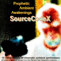 SOURCECODEX: Prophetic Ambient Awakenings
