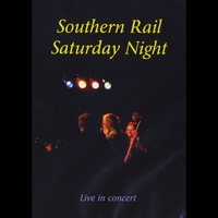 Southern Rail | Southern Rail Saturday Night (Live)