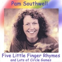 Pam Southwell | Five Little Finger Rhymes