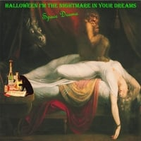 Space Drama | Halloween I'm the Nightmare in Your Dreams