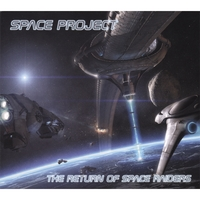 Space Project | The Return Of Space Raiders