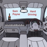 Sam Payne: Hard Driving