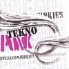 SPEAKER JUNKIES: Tekno Punk