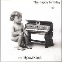 The Speakers | The Happy Birthday Album