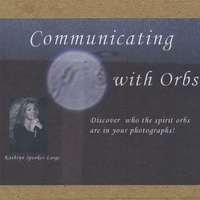 Kathryn Speakes-Large | Communicating with Orbs