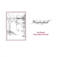 Lee Spears and Donna Michael | Winterfall